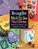 Transfer Motifs for Children, Huguette Kirby, 1844480186