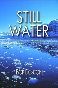 Still Water (Tom Carter series Book 1) (English Edition) de [Denton, Bob]