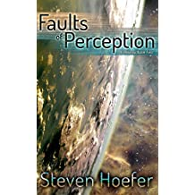 Faults of Perception: Embassy Book Two