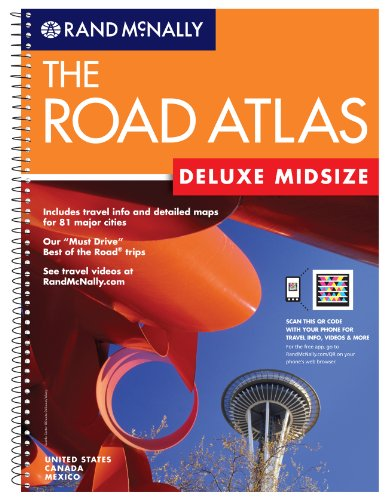 (Rand Mcnally The Road Atlas Midsize: United States Canada Mexico; Includes QR (Quick Response) Codes for use with Mobile Phones with Camera or Smartphones (Rand Mcnally Road Atlas))
