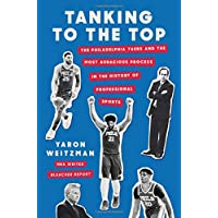 Tanking to the Top: The Philadelphia 76ers and