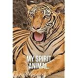 My Spirit Animal: Tiger Journal