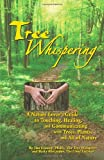 Tree Whispering, Jim Conroy and Basia Alexander, 0983411409