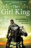 The Girl King by Meg Clothier front cover