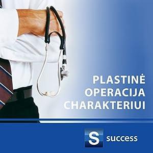Plastine operacija charakteriui Audiobook