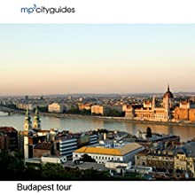 Budapest: mp3cityguides Walking Tour Speech by Simon Harry Brooke Narrated by Simon Harry Brooke