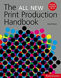 The all new print production handbook (revised edition) /anglais