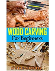 WOOD CARVING FOR BEGINNERS: The Complete Book of Woodcarving: Everything You Need to Know to Master the Craft Comprehensive Guide with Expert Instruction