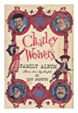Charley Weaver's Family Album: (These Are My People)