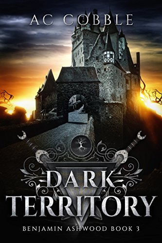 Dark Territory: Benjamin Ashwood Book 3 ()