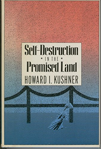 Self-Destruction Promised Land: A Psychocultural Biology of American Suicide by Brand: Rutgers University Press