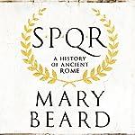 SPQR: A History of Ancient Rome | Mary Beard
