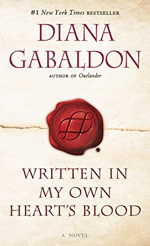 Written in My Own Heart's Blood: A Novel (Outlander, Book 8) by [Gabaldon, Diana]