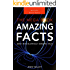 Amazing Facts: The MEGA Book of Amazing Facts and Interesting Stuff: Best Fact Book 2016 (Fact Books)