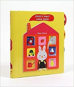 Jojo's First Word Book por Xavier Deneux epub