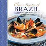 Classic Recipes of Brazil, Fernando Farah, 0754829200