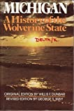 img - for Michigan a History of the Wolverine State book / textbook / text book