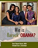 Who Is Barack Obama? [Dutch Translation], Okyere Bonna, 1479388270