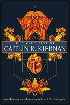 Descargar Bit Torrent The Very Best Of Caitlin R. Kiernan De PDF A Epub