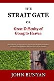 img - for The Strait Gate: Or, Great Difficulty of Going to Heaven book / textbook / text book