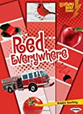 Red Everywhere, Kristin Sterling, 0761345906
