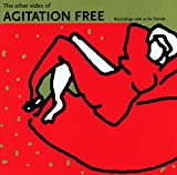 The Other Sides Of Agitation Free (Recordings With Or For Friends)