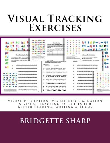 Visual Tracking Exercises: Visual Perception, Visual Discrimination & Visual Tracking Exercises for Better Reading, Writing & - Visual Building Perceptual Skill