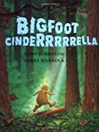Bigfoot Cinderrrrrella Hardcover October 26,…