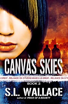 Canvas Skies (Reliance on Citizens Makes Us Great! Book 2) by [Wallace, S. L.]