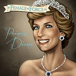 Female Force: Princess Diana Audiobook