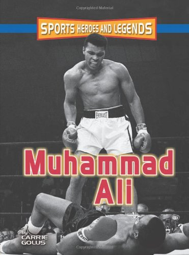 Download Muhammad Ali (Sports Heroes And Legends) PDF