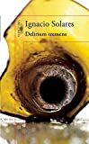 img - for Delirium tremens / Delirium Tremens (Spanish Edition) book / textbook / text book