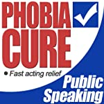 Phobia Cure: Public Speaking | Lloydie
