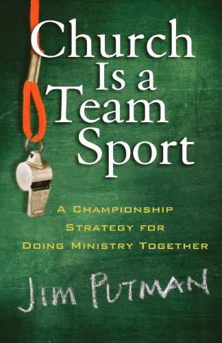 Team Sports (Church is a Team Sport: A Championship Strategy for Doing Ministry Together)