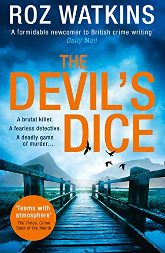 The Devil's Dice: A gripping crime thriller with an absolutely breath-taking twist (A DI Meg Dalton thriller, Book - Devils Peak