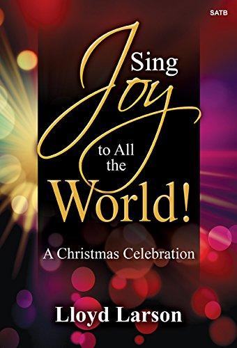 Sing Joy to All the World!: A Christmas (Christmas Split Track Accompaniment Cd)