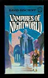 The Vampires of the Nightworld, David Bischoff, 0345287630