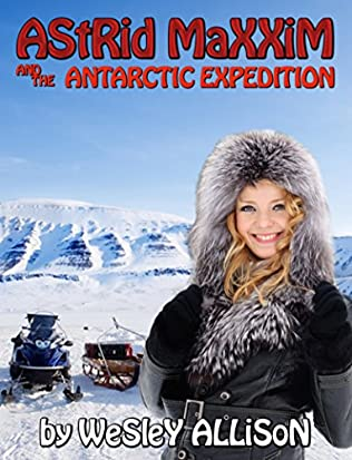book cover of Astrid Maxxim and the Antarctic Expedition