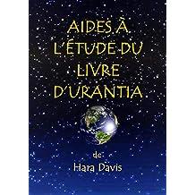 Aides à l'Étude du Livre d'Urantia (French Edition)