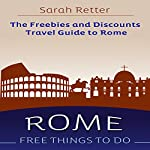 Rome: Free Things to Do - the Freebies and Discounts Travel Guide to Rome | Sarah Retter