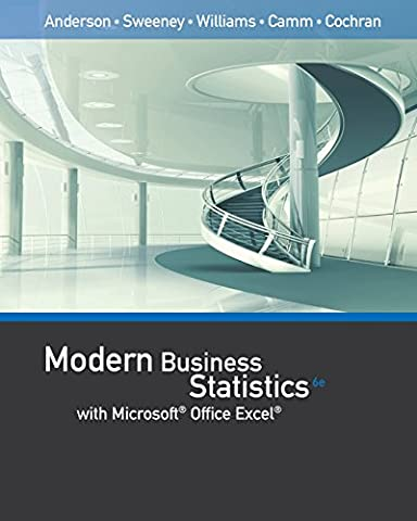 Modern Business Statistics with Microsoft Office Excel (with XLSTAT Education Edition Printed Access (Modern Business Statistics)