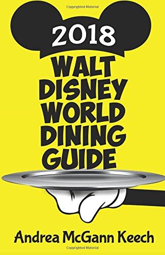 Walt Disney World Dining Guide 2018