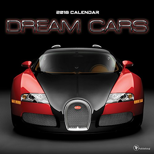 2018 Dream Cars Wall Calendar cover