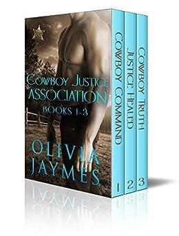 Cowboy Justice Association Novel Box Set: Books 1 - 3 by [Jaymes, Olivia]