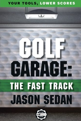Golf Garage: The Fast Track ()