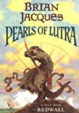Pearls of Lutra, Brian Jacques, 0399229469