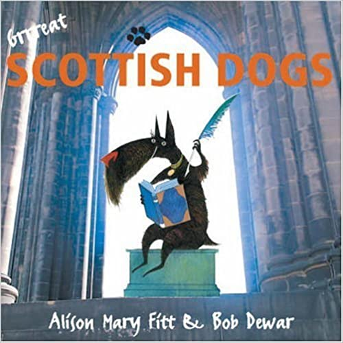 Book Grrreat Scottish Dogs by Fitt, Alison (2005)