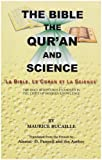 img - for The Bible, The Quran and Science. book / textbook / text book