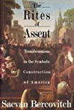 The Rites of Assent, Sacvan Bercovitch, 0415900158