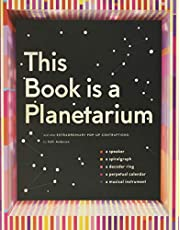 This Book Is a Planetarium: And Other Extraordinary Pop-Up Contraptions (Popup Book for Kids and Adults, Interactive Planetarium Book, Cool Books for ... And Other Extraordinary Pop-Up Contraptions